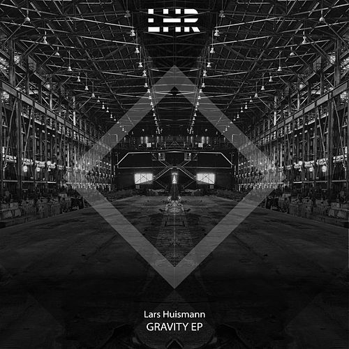 Gravity EP by Lars Huismann