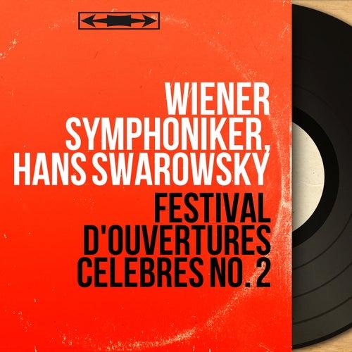Festival d'ouvertures célèbres No. 2 (Mono Version) von Wiener Symphoniker