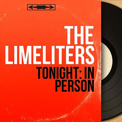 Tonight: In Person (Mono Version) by The Limeliters
