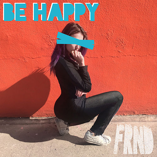 Be Happy de FRND