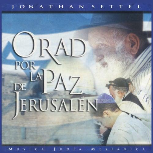 Orad Por La Paz De Jerusalen by Jonathan Settel