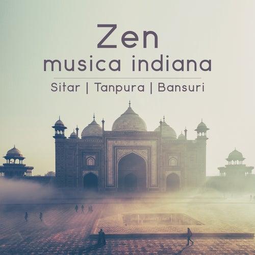 Zen musica indiana: Sitar, Tanpura, Bansuri (Musica orientale con suoni della natura, Rilassamento profondo, Yoga e meditazione, Ayurveda) de Meditazione zen musica