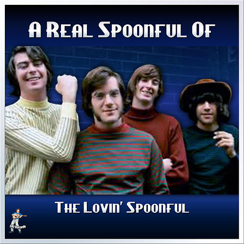 A Real Spoonful of The Lovin Spoonful di The Lovin' Spoonful