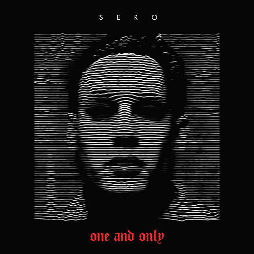 One and Only by Sero