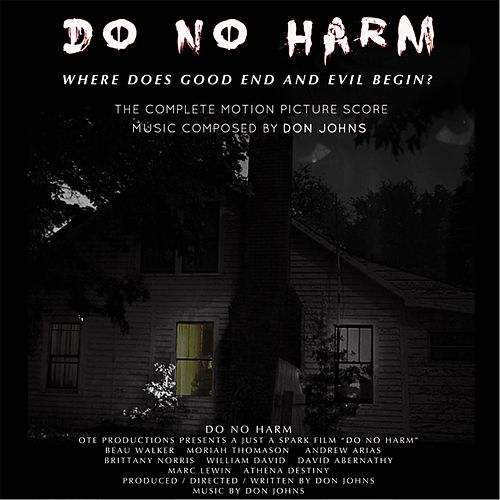Do No Harm (The Complete Motion Picture Score) by Don Johns