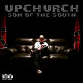 Son of the South by Upchurch