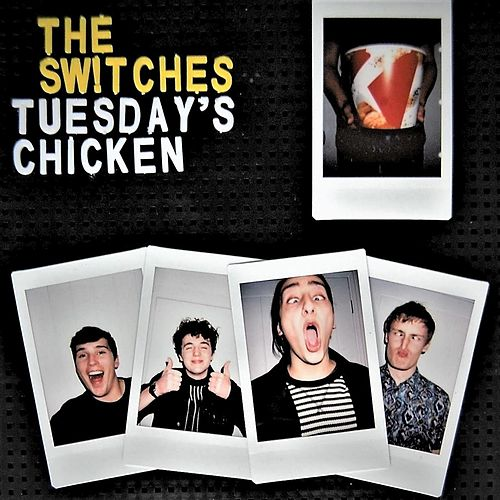 Tuesday's Chicken von Switches