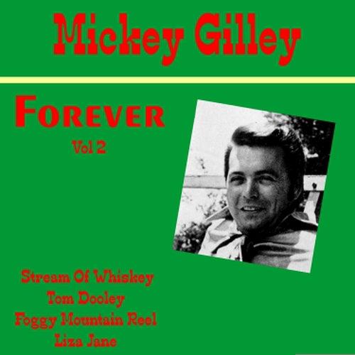 Mickey Gilley Forever, Vol. 2 de Mickey Gilley