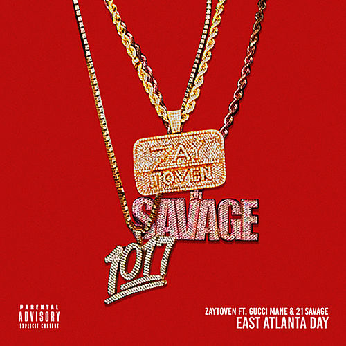 East Atlanta Day von Zaytoven