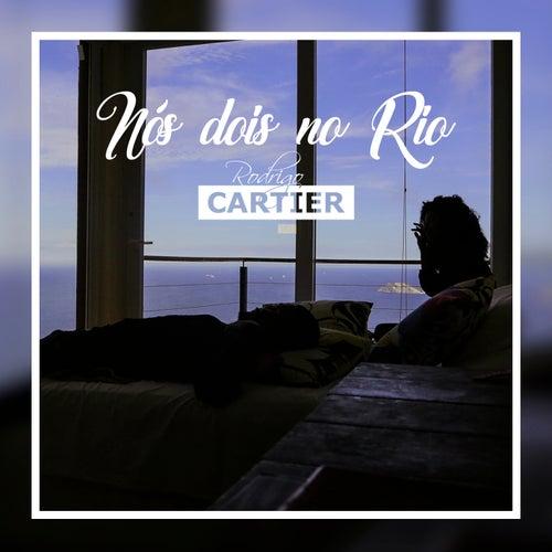 Nós Dois no Rio von Rodrigo Cartier