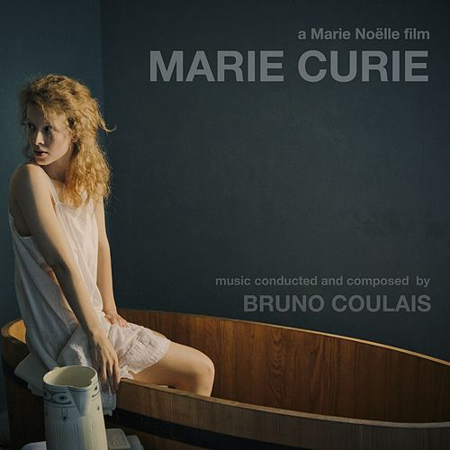 Marie Curie - The Courage of Knowlegde (Original Motion Picture Soundtrack) von Various Artists