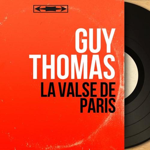 La valse de Paris (Mono Version) von Guy Thomas
