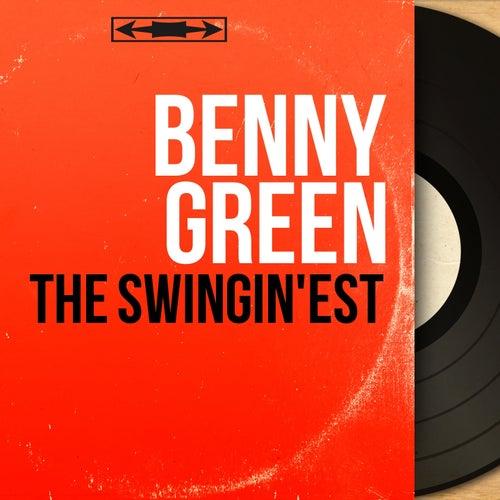 The Swingin'Est (Mono Version) by Benny Green