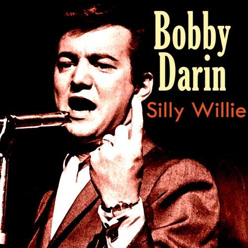 Silly Willie de Bobby Darin