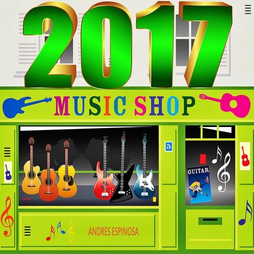 2017 Music Shop de Andres Espinosa