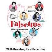 Falsettos (2016 Broadway Cast Recording) by Various Artists