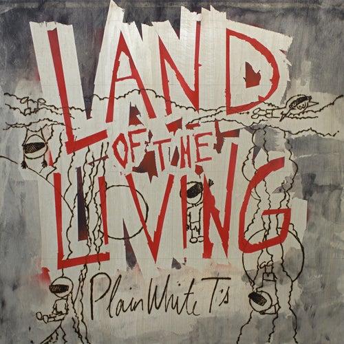 Land Of The Living de Plain White T's