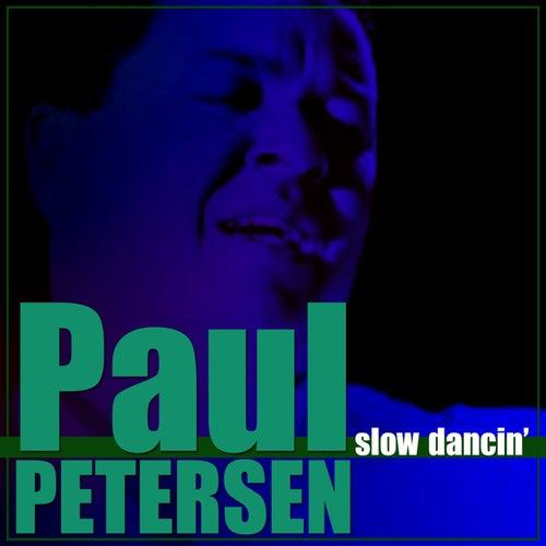 Slow Dancin' de Paul Petersen