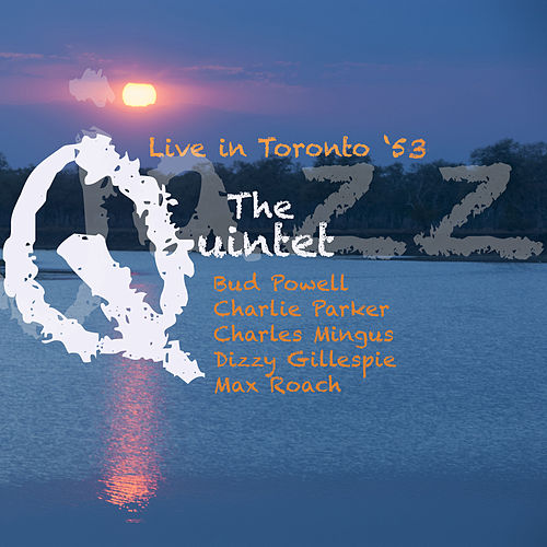 The Quintet Live In Toronto '53 de Various Artists