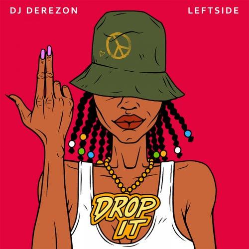 Drop It de DJ Derezon