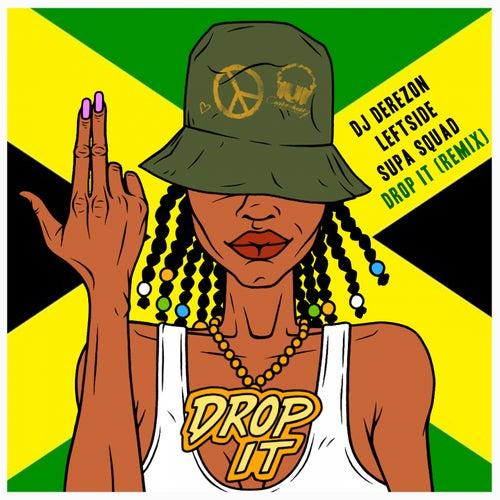 Drop It (Remix) de DJ Derezon