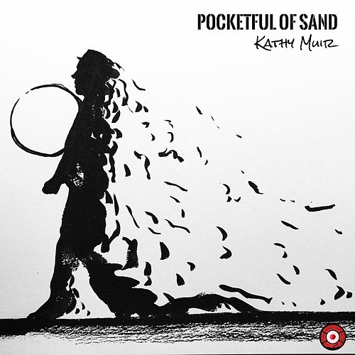Pocketful of Sand by Kathy Muir