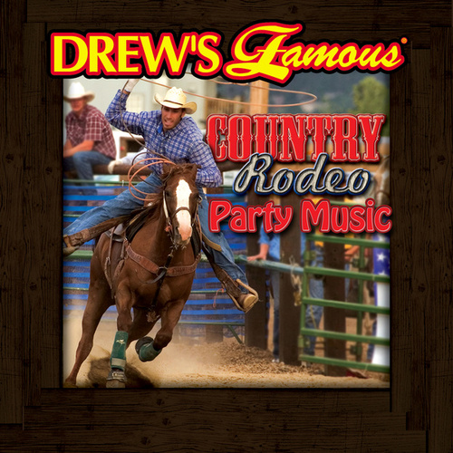 Drew's Famous Country Rodeo Party Music von The Hit Crew(1)