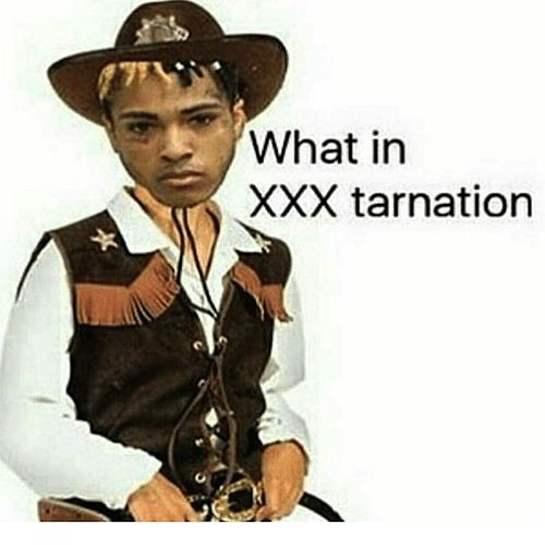 What in XXXTarnation (feat. Ski Mask the Slump God) by XXXTENTACION