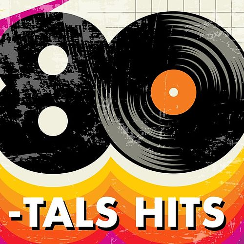 80-tals Hits by Various Artists