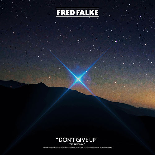 Don't Give Up by Fred Falke