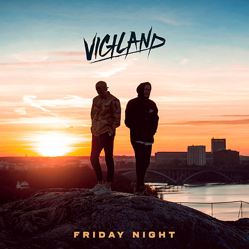 Friday Night von Vigiland
