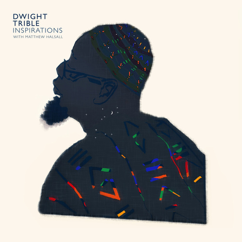 Inspirations by Dwight Trible