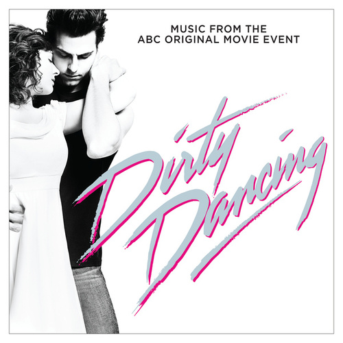 Be My Baby (From 'Dirty Dancing' Television Soundtrack) de Bea Miller