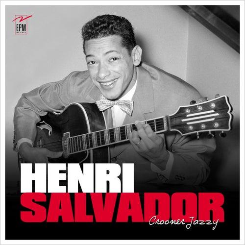 Crooner jazzy de Henri Salvador