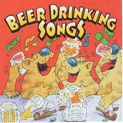 Beer Drinking Songs by Various Artists