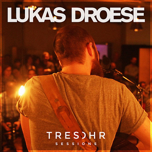 Lukas Droese Tresohr Sessions von Lukas Droese