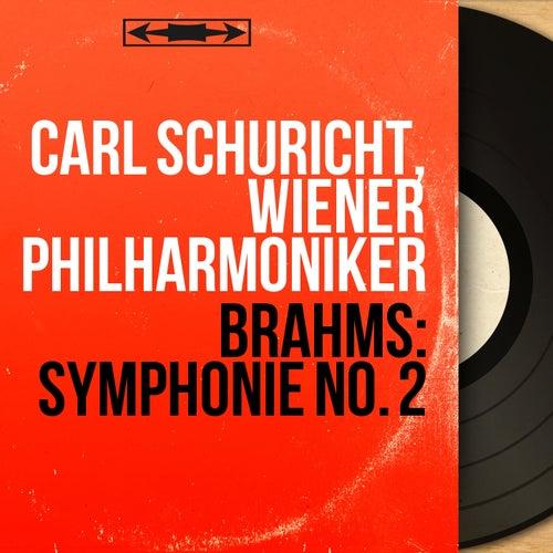 Brahms: Symphonie No. 2 (Mono Version) von Wiener Philharmoniker