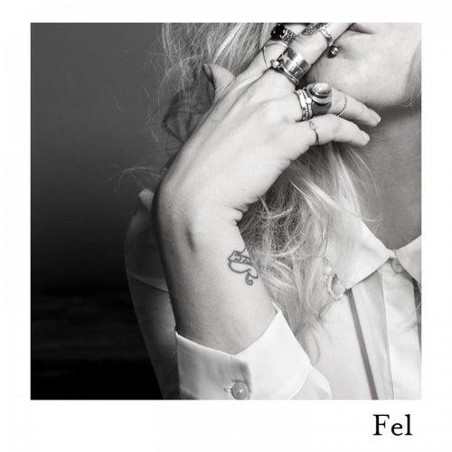 Fel by Elin Ruth Sigvardsson