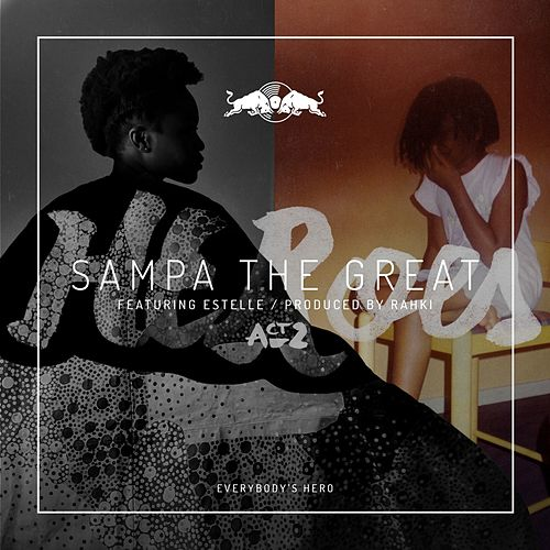 Everybody's Hero by Sampa the Great