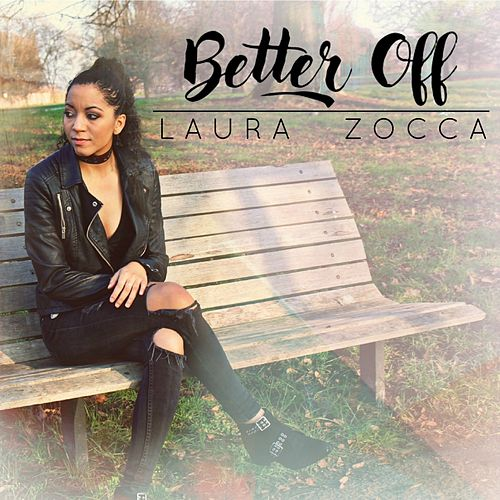 Better Off by Laura Zocca