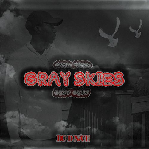 Gray Skies 2 by DC D-Nice