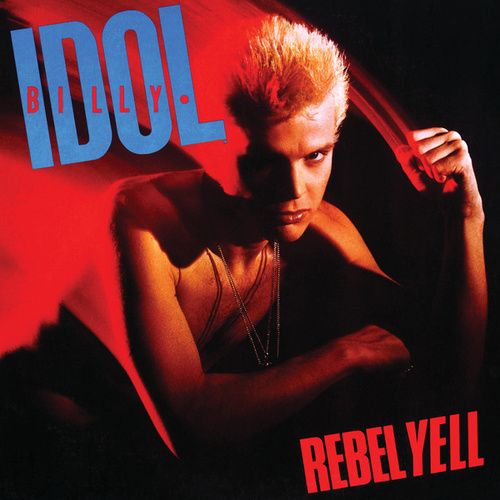 Rebel Yell von Billy Idol