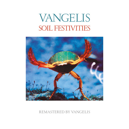 Soil Festivities (Remastered) von Vangelis