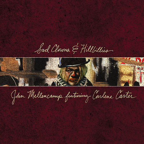 Sad Clowns & Hillbillies de John Mellencamp