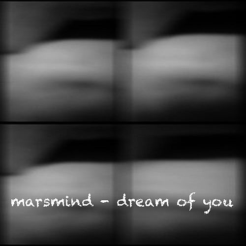 Dream of You by Marsmind