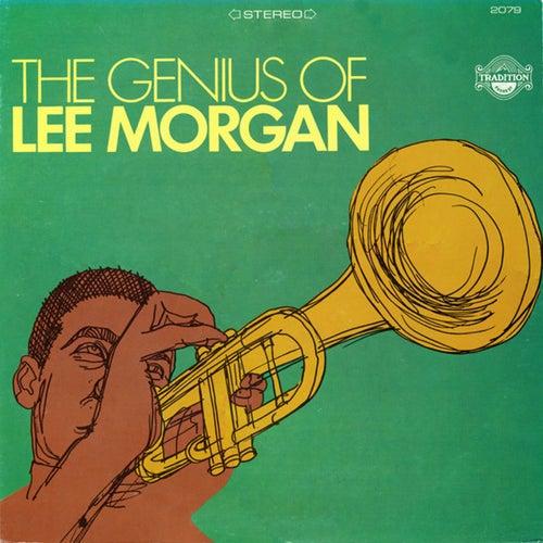 The Genius of Lee Morgan by Lee Morgan