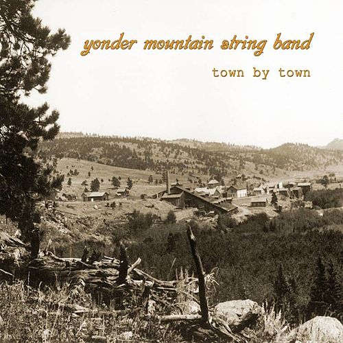 Town by Town de Yonder Mountain String Band