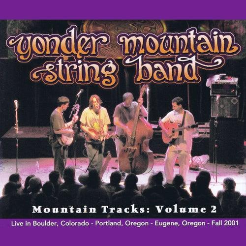 Mountain Tracks, Vol. 2 de Yonder Mountain String Band