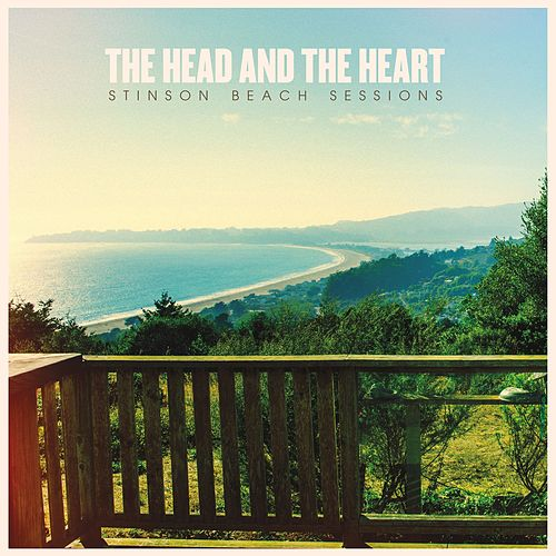 Stinson Beach Sessions by The Head and the Heart