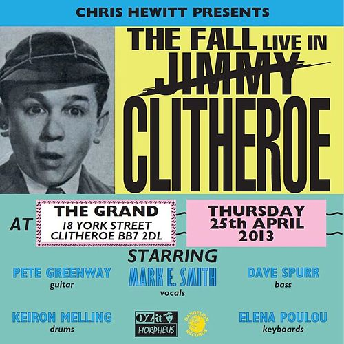Live in Clitheroe (Live) by The Fall